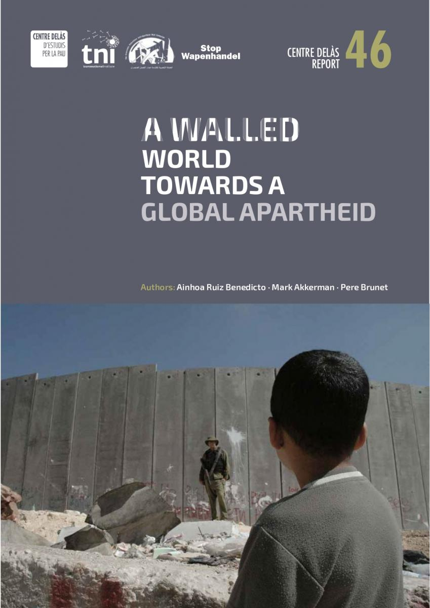"REPORT: ""A Walled World, Towards A Global Apartheid"""